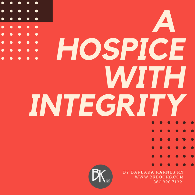 A Hospice With Integrity