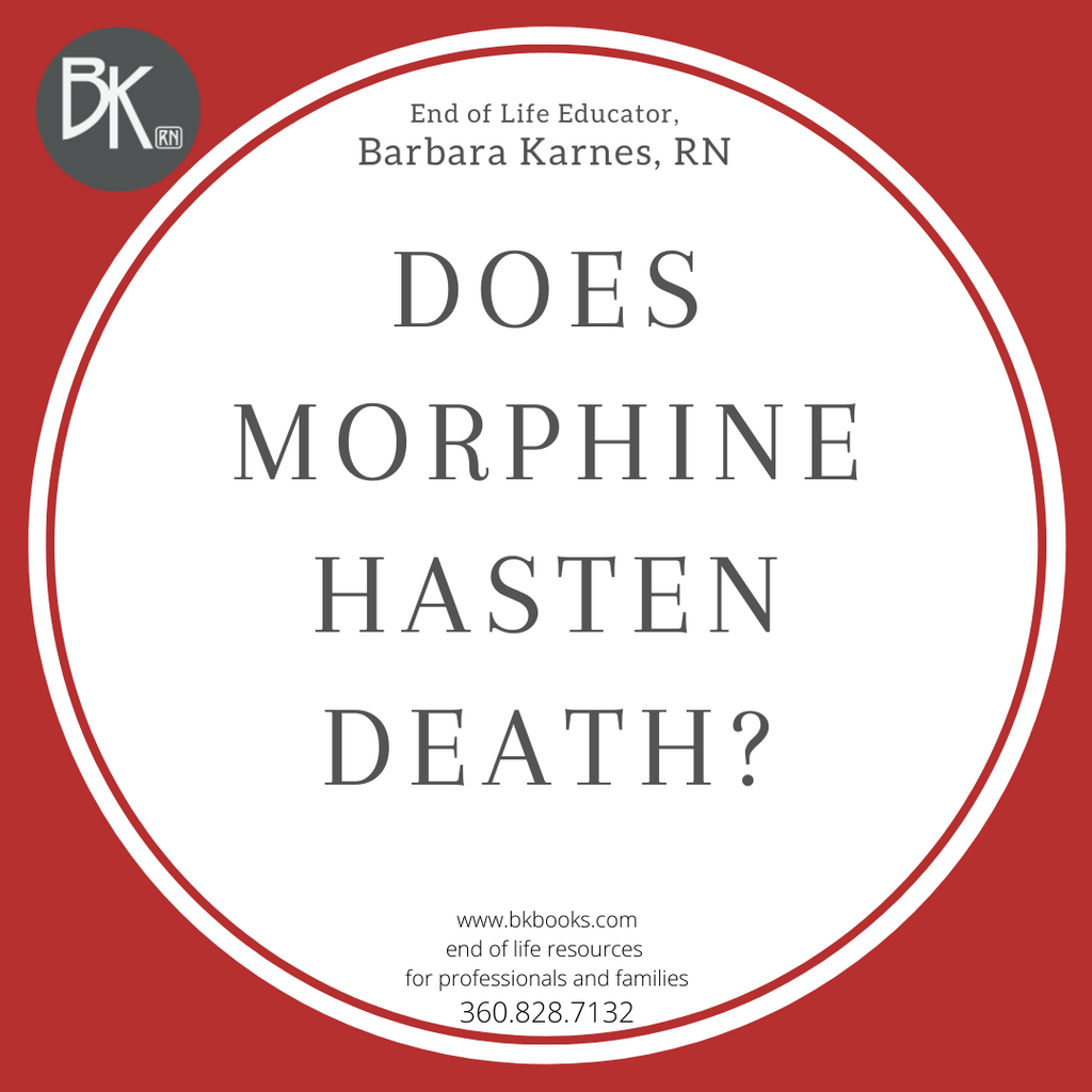 Does Morphine Hasten Death?