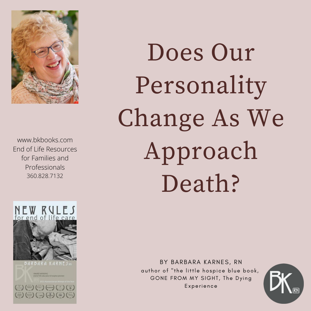 Does Our Personality Change As We Approach Death?