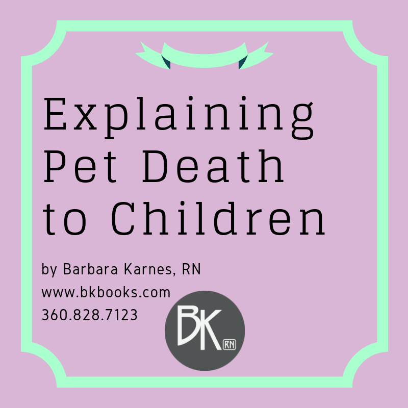 Explaining Pet Death To Children