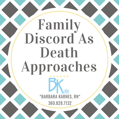 Family Discord As Death Approaches