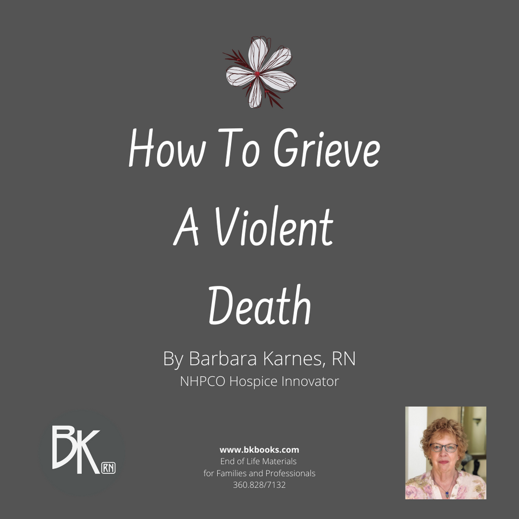 How Do You Grieve a Violent Death?
