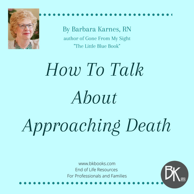 How Do You Talk About Approaching Death?