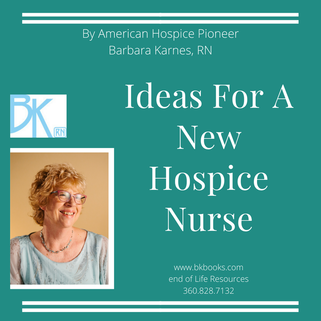 Ideas For A New Hospice Nurse