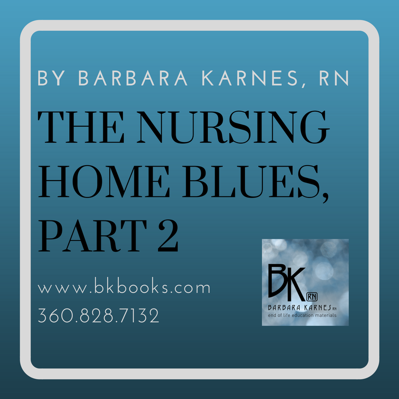 Nursing Home Blues, Part 2