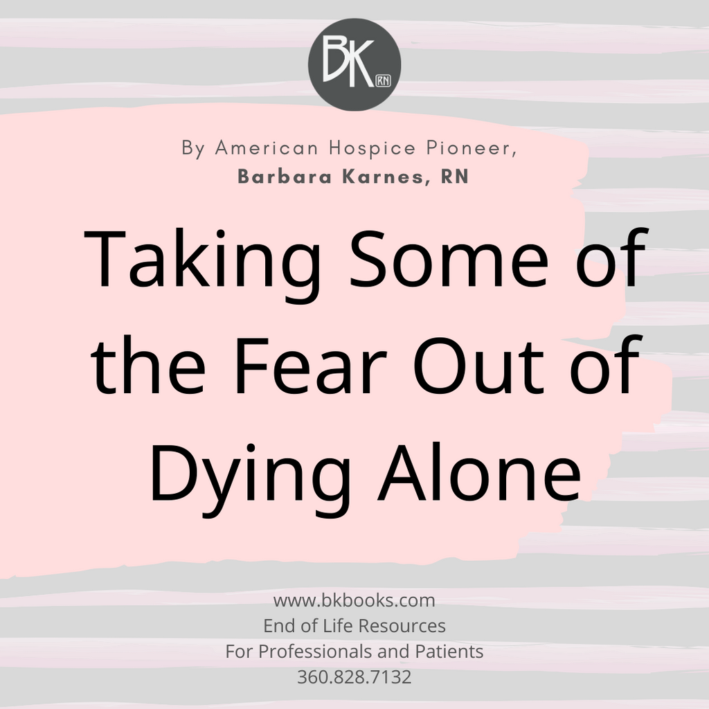 Taking Some of the Fear Out of Dying Alone