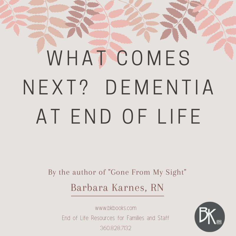 What Comes Next?  Dementia at End of Life