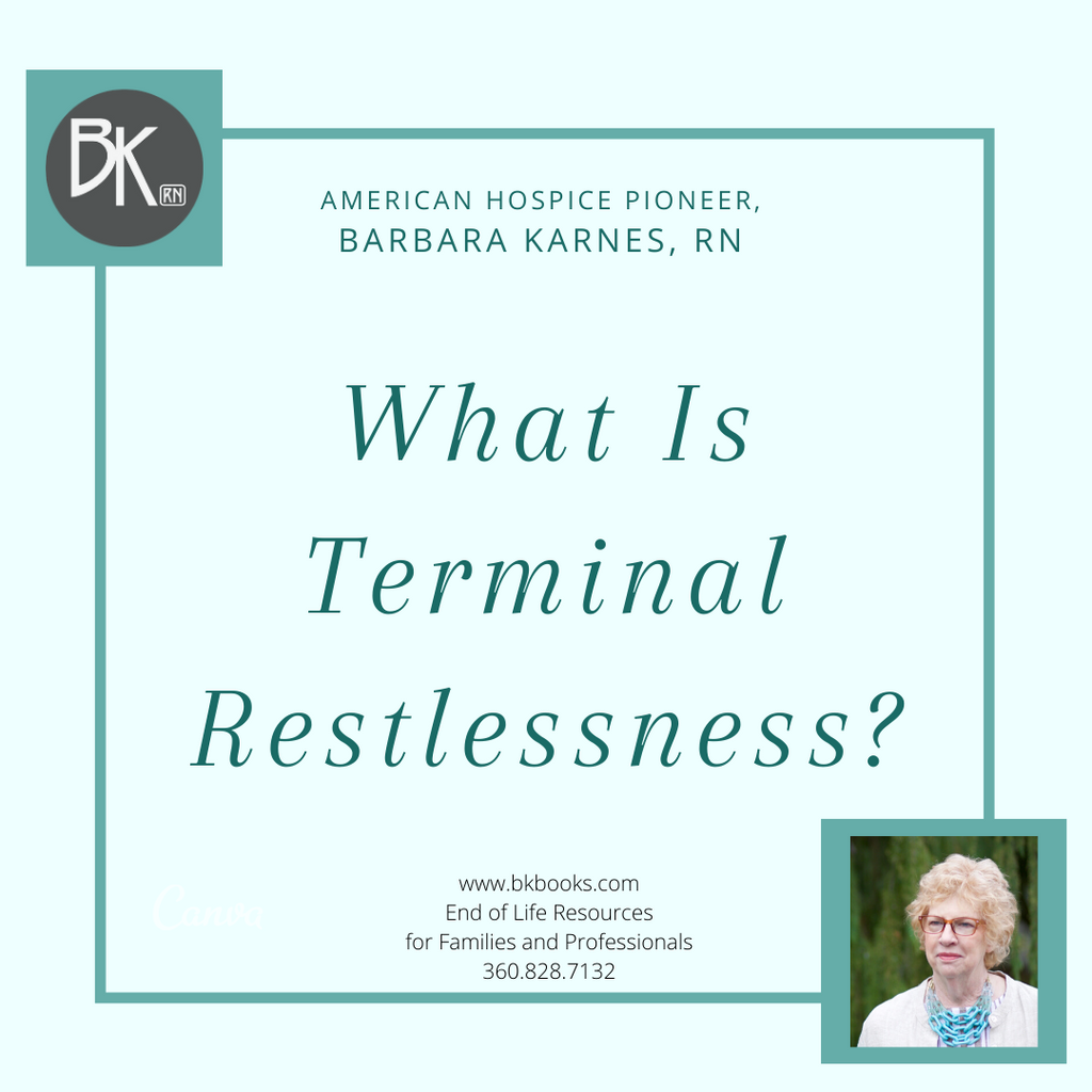 What is Terminal Restlessness?