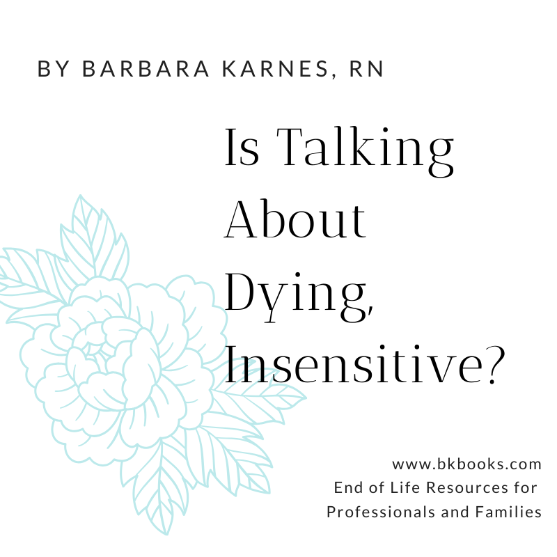 Is Talking About Dying Insensitive?