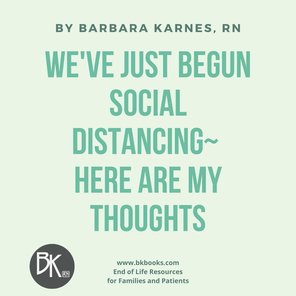 We've Just Begun Social Distancing~ Here Are My Thoughts