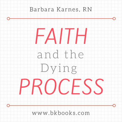 Faith and the Dying Process