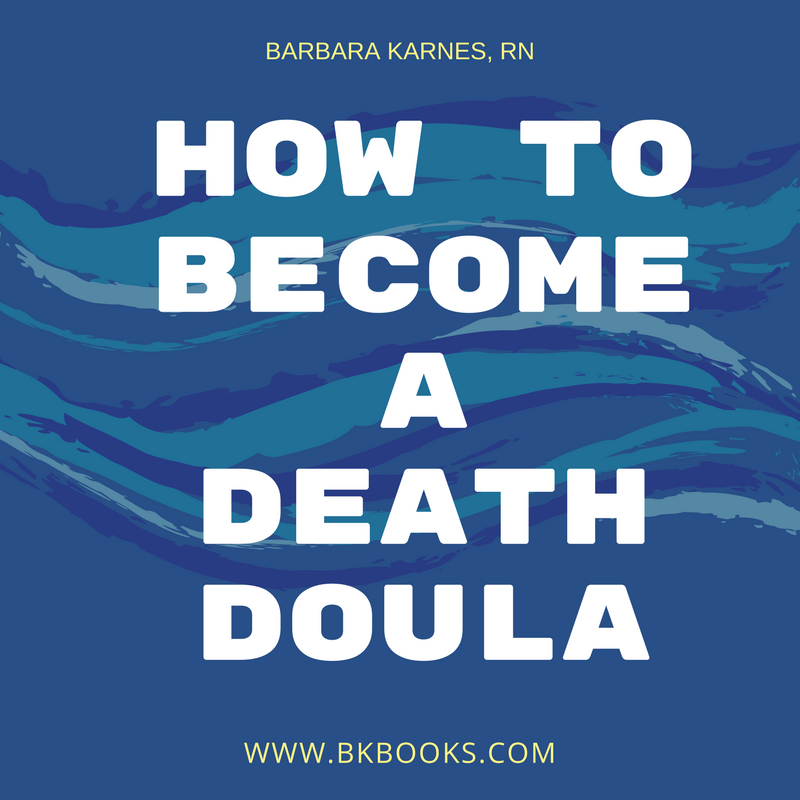 How to Become a Death Doula