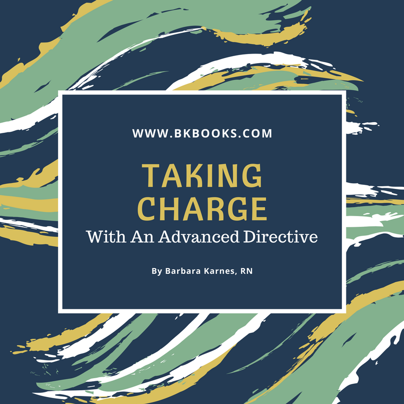 Taking Charge With An Advanced Directive