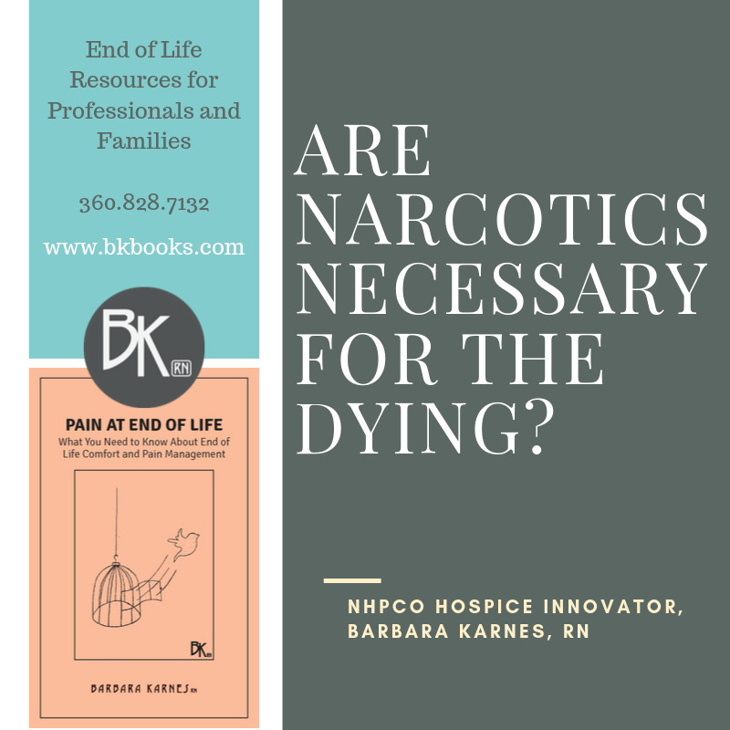 Are Narcotics Necessary for the Dying?