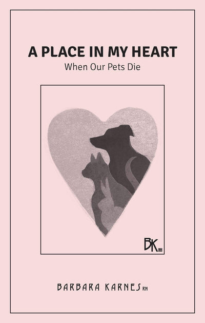 A Place In My Heart: When Our Pets Die