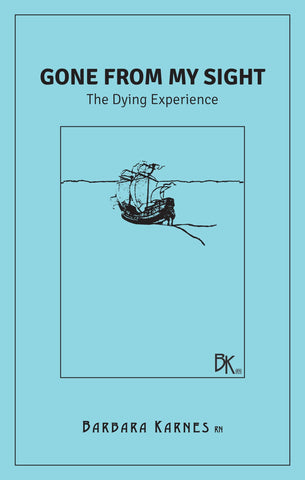 Booklet - Gone From My Sight: The Dying Experience