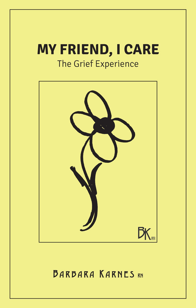 Booklet - My Friend, I Care: The Grief Experience
