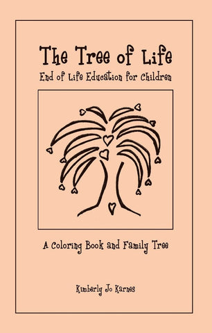 Booklet - The Tree Of Life: End Of Life Education, A Coloring Booklet And Family Tree
