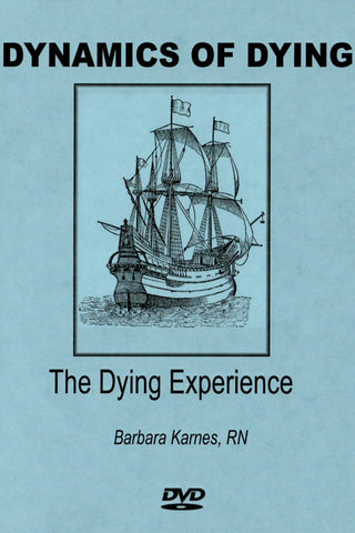 DVD - Dynamics Of Dying: The Dying Experience DVD