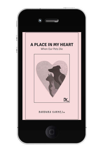 EBook - A Place In My Heart: When Our Pets Die EBook