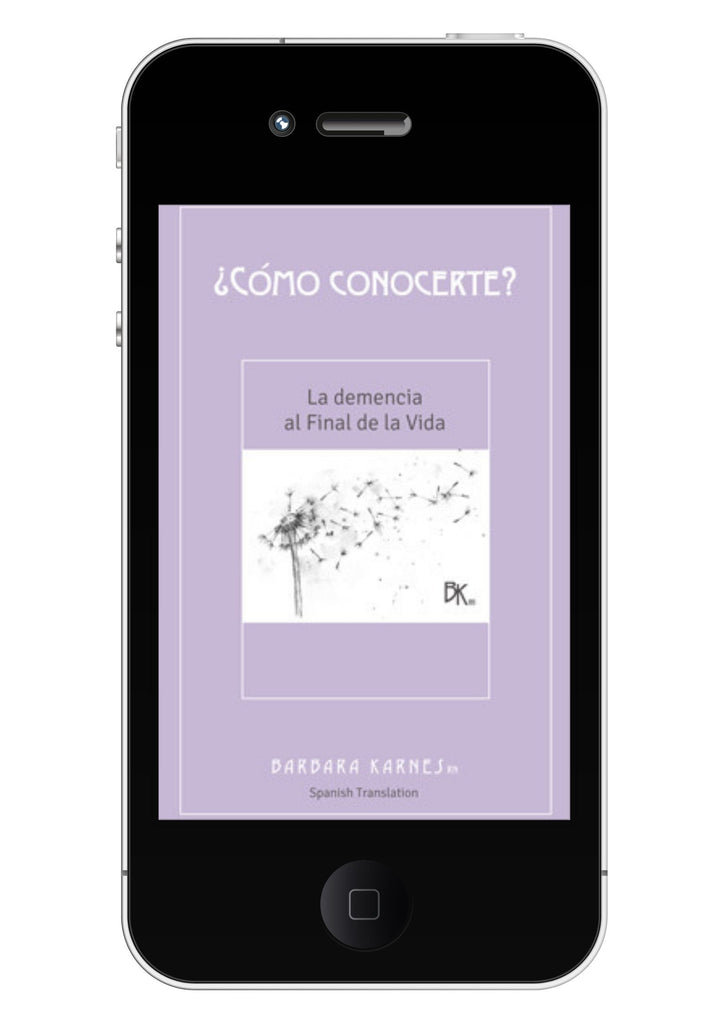 EBook - ¿Cómo Conocerte?: La Demencia Al Final De Las Vida - SPANISH EBook