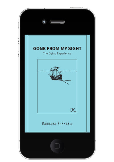 Gone From My Sight: The Dying Experience eBook