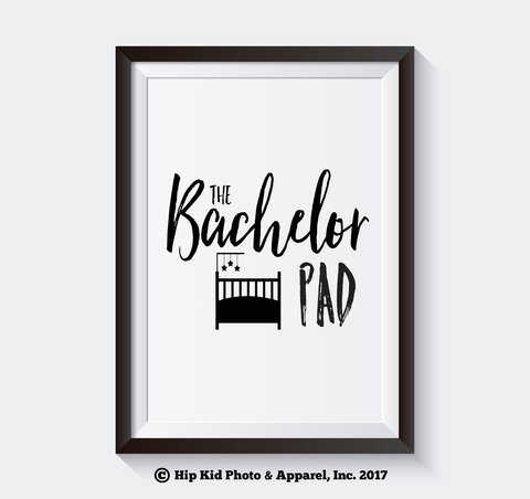 The Bachelor Pad - Instant Download - Baby/Toddler Nursery Decor-Hip Kid Apparel-kids graphic t-shirts-kids graphic tees-modern kids clothes-trendy shirts for kids-unisex kids shirts-for-boys-girls