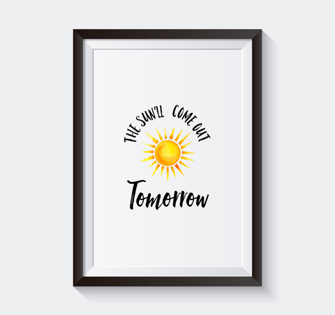 The Sun'll Come Out Tomorrow - Instant Download - Play Room Kids Decor-Hip Kid Apparel-kids graphic t-shirts-kids graphic tees-modern kids clothes-trendy shirts for kids-unisex kids shirts-for-boys-girls