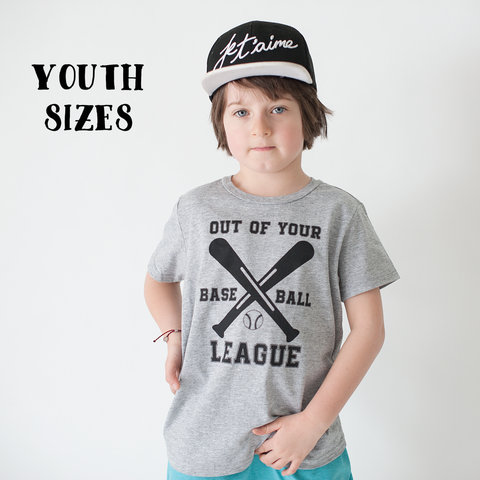 PREORDER Out of your League - Baseball Tee Shirt (YOUTH SIZES)