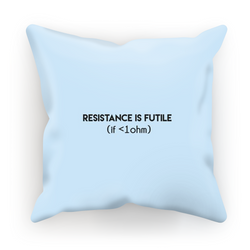 Resistance is Futile - Cushion