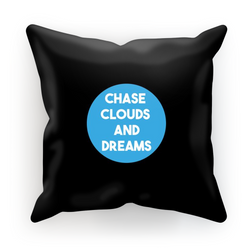 Chase Clouds and Dreams - Cushion