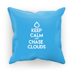 Keep Calm and Chase Clouds - Cushion