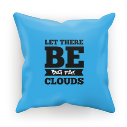 Let There Be Big Fat Clouds - Cushion