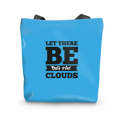 Let There Be Big Fat Clouds - Tote Bag