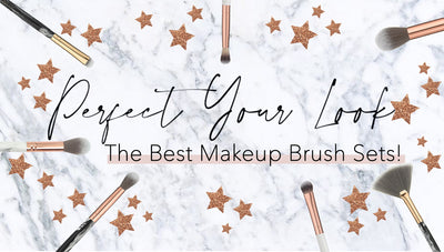 Perfect Your Look: The Best Makeup Brush Sets For Every Makeup Lover!