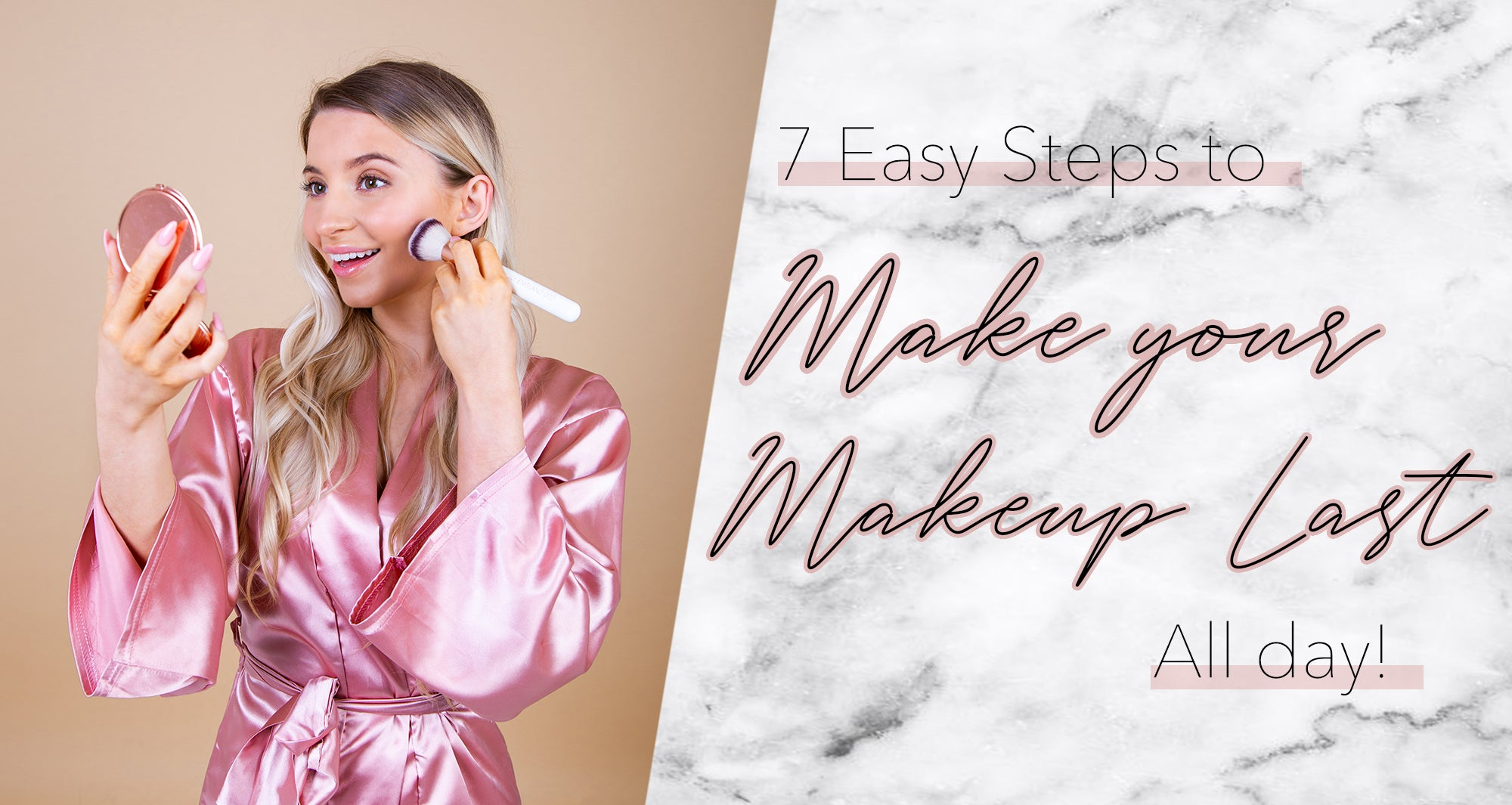 ake your makeup last all day