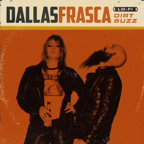 "DALLAS FRASCA ""DIRT BUZZ"" 12"" EP (2016)"