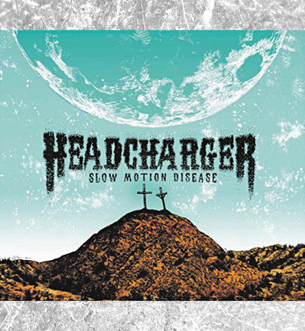 "HEADCHARGER - CD/DVD ""Slow Motion Disease"""