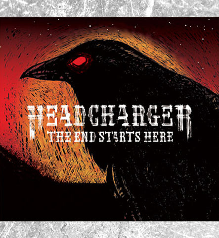 "HEADCHARGER - CD ""The End Starts Here"""