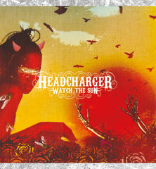 "HEADCHARGER - CD ""Watch The Sun"""