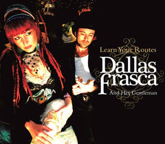 DALLAS FRASCA - LEARN YOUR ROUTES CD DIGIPACK (2007)