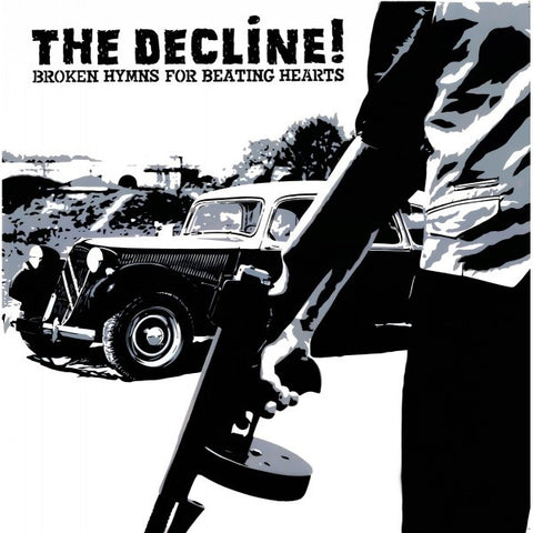 "THE DECLINE ! ""Broken hymns for beating hearts"" LP"