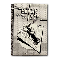 """DU BETON DANS LA TETE by Freak City"" Book"