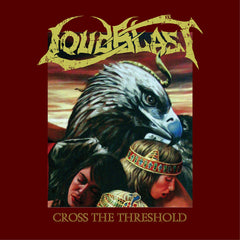 "LOUDBLAST ""Cross the threshold"" CD Digipack Reissue"