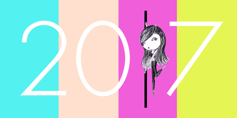 2017 Pole Dance Resolutions (for Me and You!)