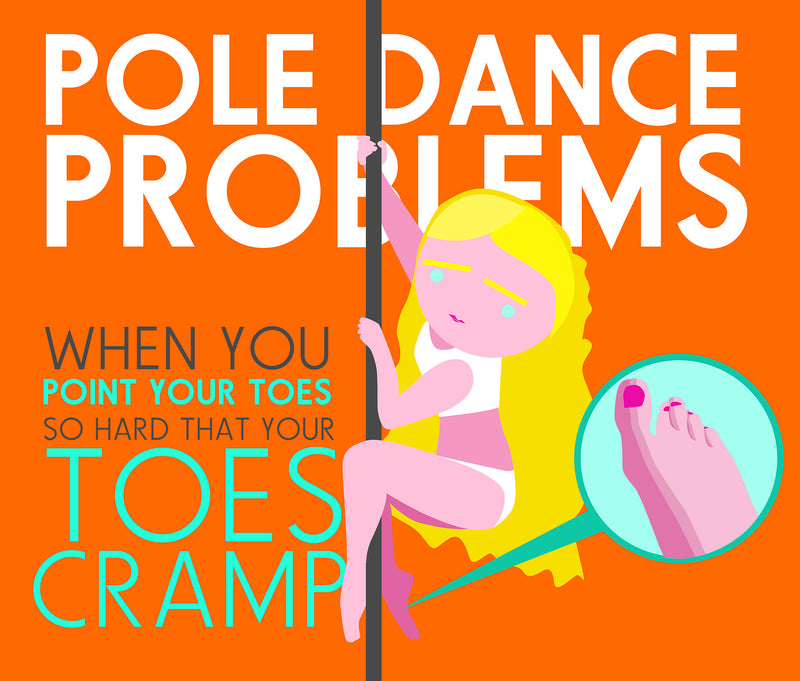 Pole Dance Problems: Foot Cramps