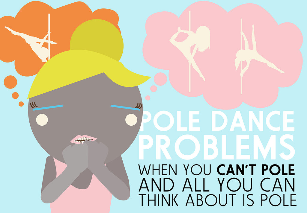 Pole Dance Problems: Pole Withdrawal