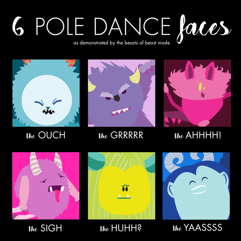 Faces You Make While Pole Dancing