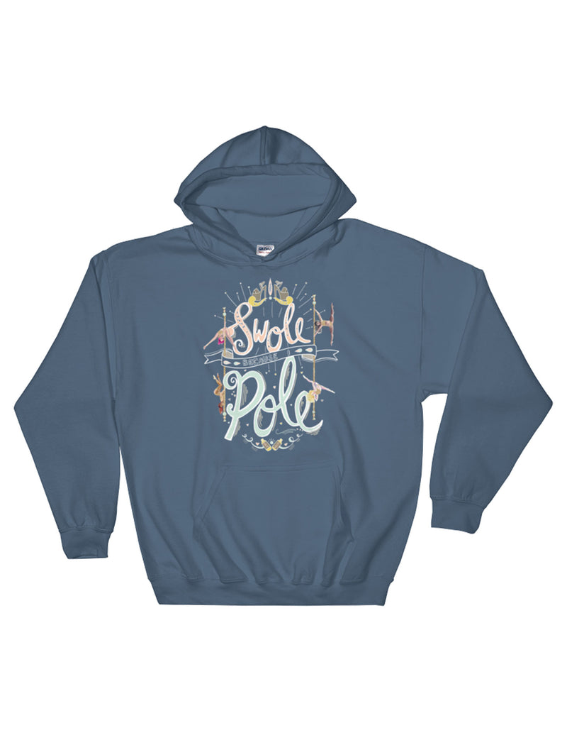 Swole Because I Pole Pullover Fleece Hoodie