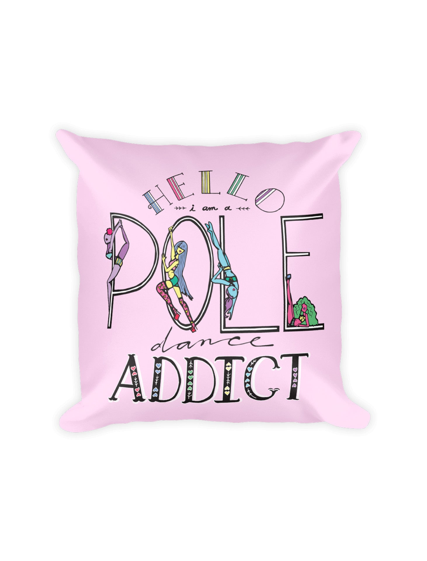 Pole Dancing Addict Pillow - Push + Pole - 1